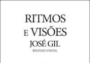 Ritmos e Visões - José Gil (Relógio de Água, 2016)