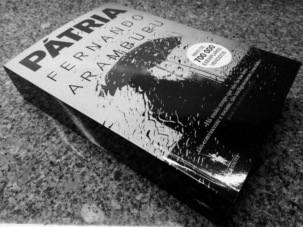 Recensão do livro Pátria, escrito pelo multipremiado autor espanhol Fernando Aramburu e editado em Portugal pela D. Quixote em 2018 | INTRO