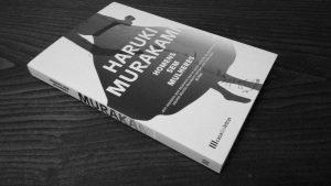 Recensão do livro Homens sem mulheres, escrito pelo autor japonês Haruki Murakami e editado em Portugal pela Casa das Letras em 2017   INTRO