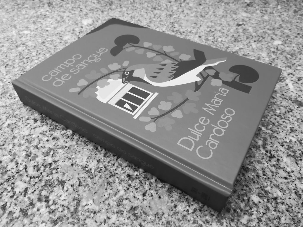 Recensão da reedição do livro Campo de Sangue, escrito por Dulce Maria Cardoso e publicado pela Edições Tinta-da-China em 2018   INTRO