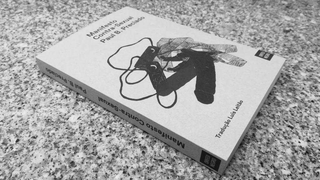 Recensão crítica do livro Manifesto Contra-Sexual, escrito por Paul B. Preciado e publicado em Portugal pela editora Orfeu Negro em 2019 | INTRO