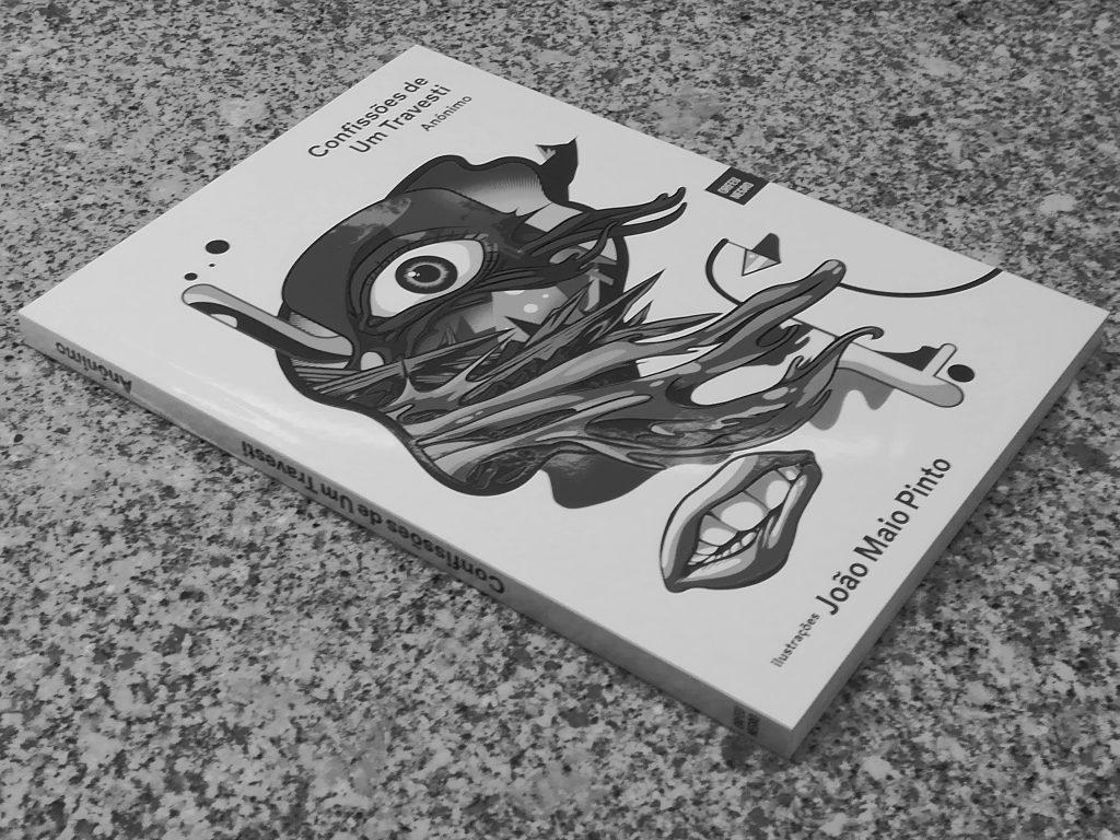 """Recensão crítica do livro """"Confissões de um Travesti"""", de autoria desconhecida, publicado em 2019 pela Orfeu Negro   INTRO"""